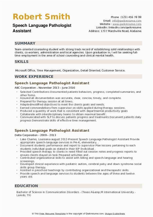 Sample Resume for Speech Language Pathologist assistant Speech Language Pathologist assistant Resume Samples