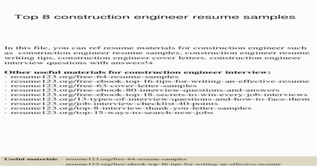 top 8 construction engineer resume samples